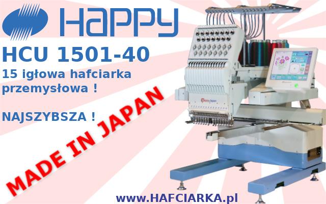 HAPPY HCU 1501-40 - NAJSZYBSZA komputerowa, japońska hafciarka przemysłowa